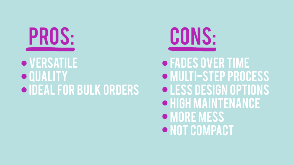 screen printing pros and cons